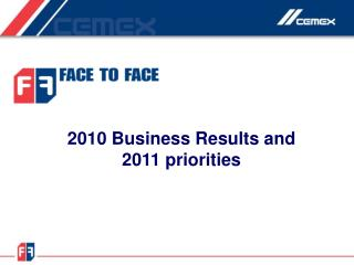 2010 Business Results and 2011 priorities