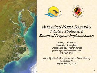 Watershed Model Scenarios Tributary Strategies &  Enhanced Program Implementation