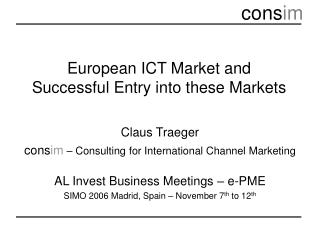 European ICT Market and Successful Entry into these Markets