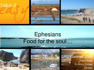 Ephesians Food for the soul…