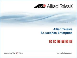 Allied Telesis  Soluciones Enterprise