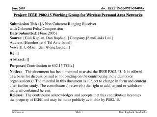Project: IEEE P802.15 Working Group for Wireless Personal Area Networks