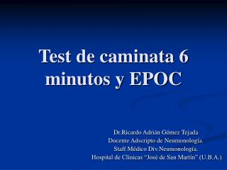 Test de caminata 6 minutos y EPOC