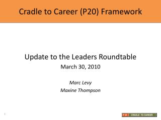 Cradle to Career (P20) Framework