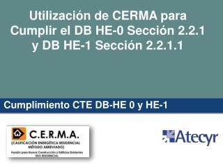 Utilización de CERMA para Cumplir el DB HE-0 Sección 2.2.1 y DB HE-1 Sección 2.2.1.1
