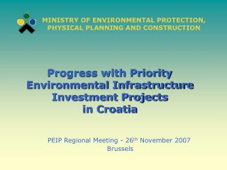 Progress with Priority Environmental Infrastructure Investment Projects  in Croatia