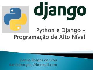 Python  e  Django  – Programação de Alto Nível