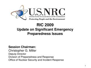 RIC 2009 Update on Significant Emergency Preparedness Issues