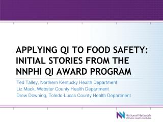 Applying qi to food safety: initial stories from the  nnphi  qi award program