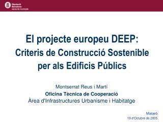 El projecte europeu DEEP: Criteris de Construcció Sostenible  per als Edificis Públics