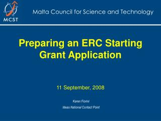 Preparing an ERC Starting Grant Application  11 September, 2008