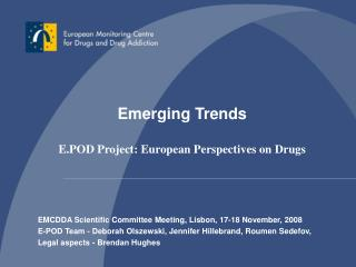 EMCDDA Scientific Committee Meeting, Lisbon, 17-18 November, 2008