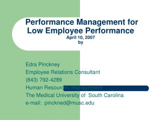 Performance Management for Low Employee Performance April 10, 2007 by