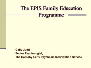 The EPIS Family Education  Programme