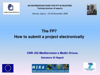 The FP7 How to submit  a project e lectronically