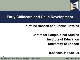 Early Childcare and Child Development