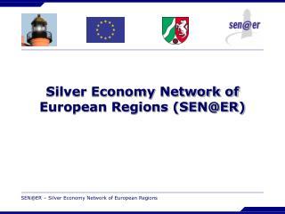 Silver Economy Network of European Regions (SEN@ER)