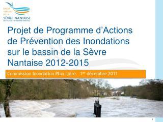 Commission Inondation Plan Loire – 1 er  décembre 2011