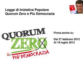 Legge di Iniziativa Popolare Quorum Zero e Più Democrazia