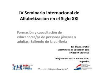 IV Seminario Internacional de Alfabetización en el Siglo XXI