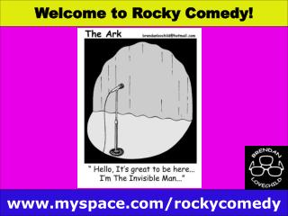 Welcome to Rocky Comedy!