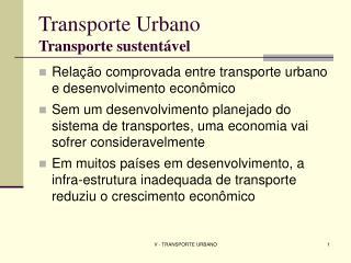 Transporte Urbano Transporte sustentável