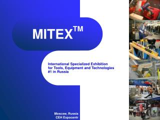 International Specialized Exhibition for Tools, Equipment and Technologies #1 in Russia