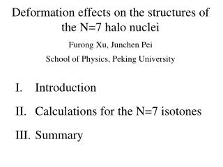 Introduction Calculations for the N=7 isotones Summary
