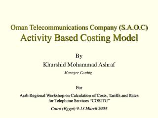 Oman Telecommunications Company (S.A.O.C) Activity Based Costing Model
