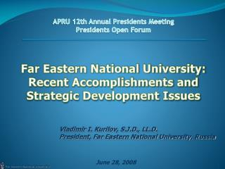 APRU 12th Annual Presidents Meeting Presidents Open Forum