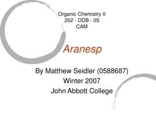 Organic Chemistry II  202 - DDB - 05  CAM