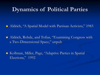 Dynamics of Political Parties