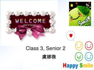 Class 3, Senior 2