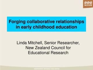 Forging collaborative relationships in early childhood education