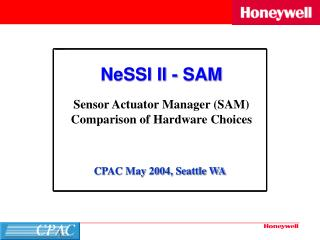 NeSSI II - SAM Sensor Actuator Manager (SAM) Comparison of Hardware Choices