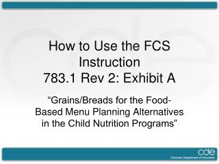 How to Use the FCS Instruction  783.1 Rev 2: Exhibit A