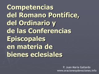 P. Juan María Gallardo oracionesydevociones