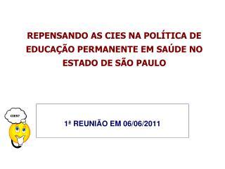 REPENSANDO AS CIES NA POLÍTICA DE EDUCAÇÃO PERMANENTE EM SAÚDE NO ESTADO DE SÃO PAULO