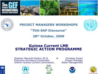 "PROJECT MANAGERS WORKSHOPS  ""TDA-SAP Discourse"" 28 th  October, 2009 Guinea Current LME"