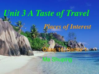 Unit 3 A Taste of Travel