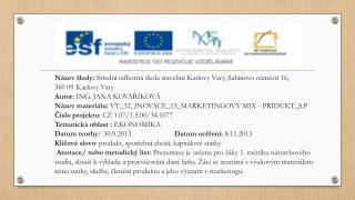 Název školy:  Střední odborná škola stavební Karlovy Vary, Sabinovo náměstí 16,