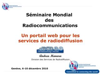 S�minaire Mondial  des  Radiocommunications