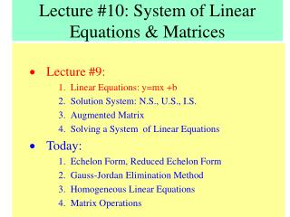Lecture #10: System of Linear Equations & Matrices