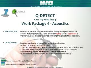 Q-DETECT  CALL FP7-KBBE-2009-3 Work  P ackage  6  -  Acoustics