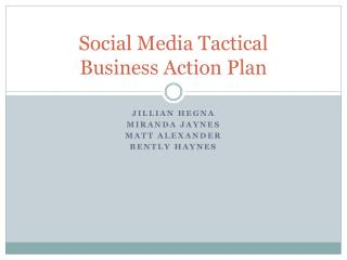 Social Media Tactical  Business Action Plan