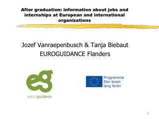 Jozef Vanraepenbusch & Tanja Biebaut EUROGUIDANCE Flanders