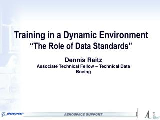 "Training in a Dynamic Environment ""The Role of Data Standards"""
