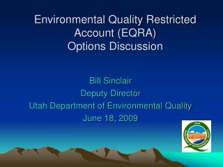 Environmental Quality Restricted Account (EQRA) Options Discussion