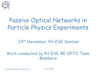 Passive Optical Networks in Particle Physics Experiments