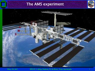 The AMS experiment
